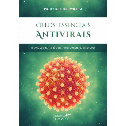 """Livro """"Óleos essenciais Antivirais"""" - Dr. Jean Pierre-Willem"""