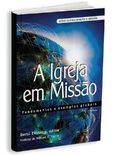A IGREJA EM MISSÃO
