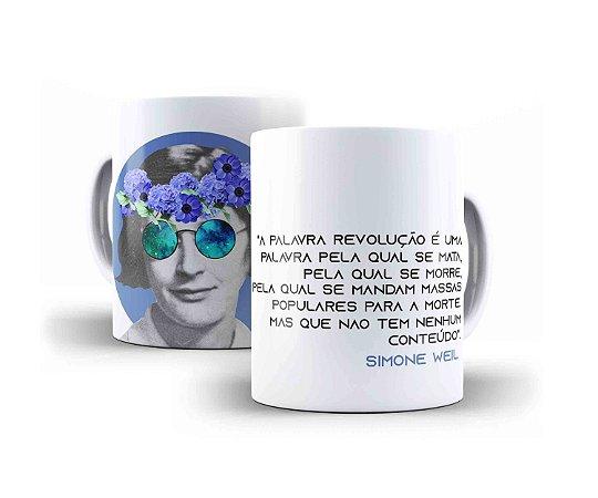 """Caneca Simone Weil """"A Palavra Revolução É Uma Palavra Pela Qual Se Mata, Pela Qual Se Morre..."""""""