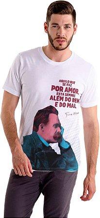 """Camiseta Nietzsche """"Aquilo Que Se Faz Por Amor Está Sempre Além do Bem e do Mal!"""""""
