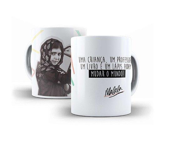 """Caneca Malala """"Uma Criança, Um Professor, Um Livro, E Um Lápis Podem Mudar O Mundo."""""""