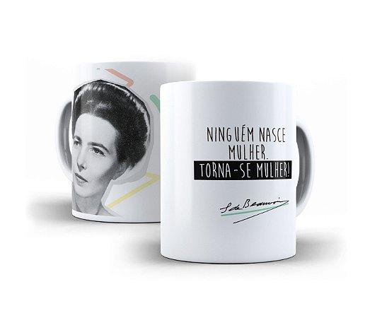 """Caneca Simone de Beauvoir """"Ninguém Nasce Mulher. Torna-se Mulher."""""""