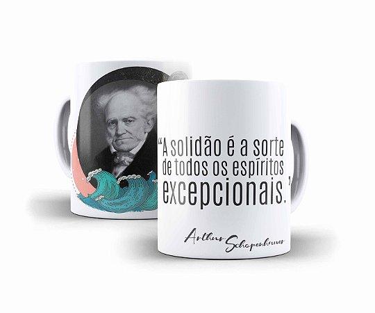 """Caneca Schopenhauer """"A Solidão É A Sorte de Todos Os Espíritos Excepcionais"""""""