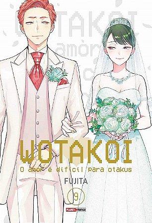 Wotakoi: O amor é difícil para Otakus - Volume 09 (Item novo e lacrado)