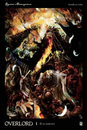 Overlord  Volume 01 - O Rei Morto-Vivo  (Item novo e lacrado)