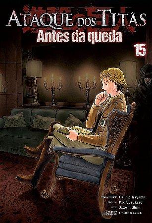 Ataque Dos Titãs : Antes Da Queda - Volume 15 (Item novo e lacrado)
