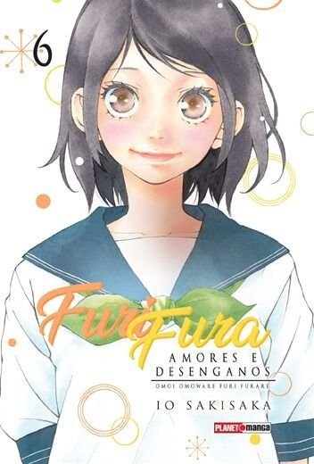 Furi Fura: Amores e Desenganos - Volume 06 (Item novo e lacrado)