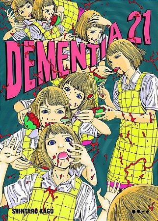 Dementia 21 (Item novo e reembalado)