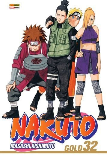 Naruto Gold - Volume 32 (Item novo e lacrado)
