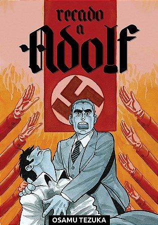 Recado a Adolf - Volume 01 (Item novo e lacrado)