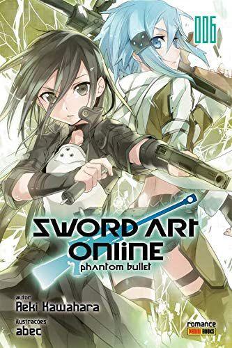 Sword Art Online (Phantom Bullet) - Volume 06 (Item novo e lacrado)