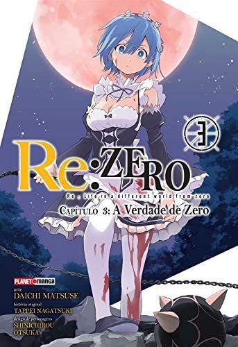 Re:Zero - Capítulo 03 : A Verdade de Zero - Volume 03 (Item novo e lacrado)