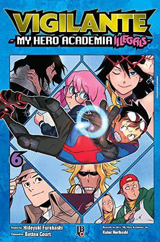 Vigilante : My Hero Academia Illegals - Volume 06 (Item novo e lacrado)