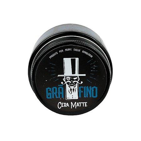 Cera Matte - Grã-Fino