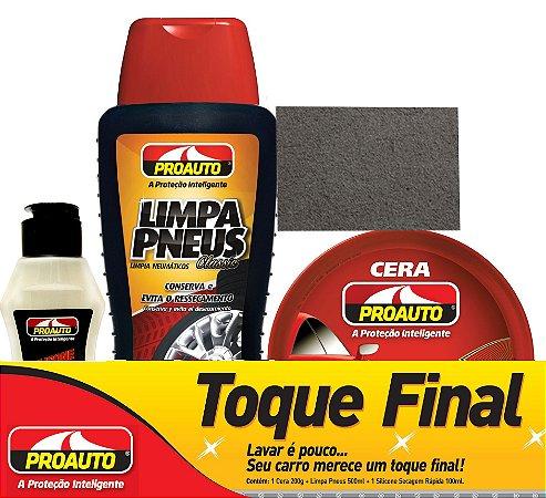 Kit Toque Final 3x1 com Silicone, Cera e Limpa Pneus Proauto