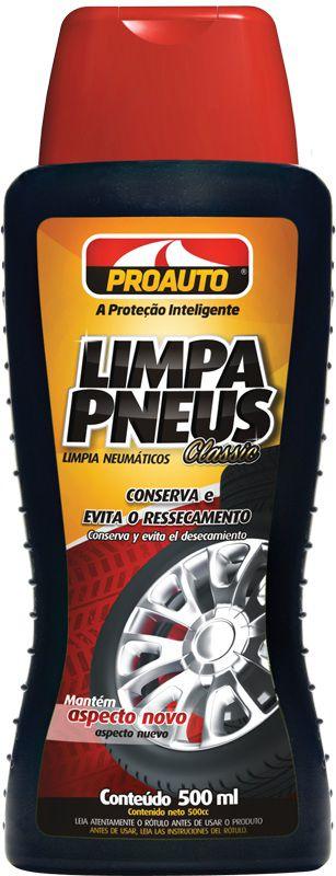 Limpa Pneus Classic 500 ml - Proauto