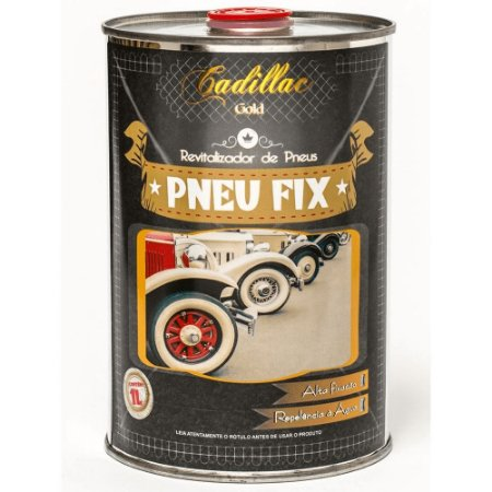 PNEU FIX CAR REVITALIZADOR DE PNEUS 1L - CADILLAC