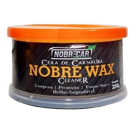 NOBRE WAX CLEANER CERA DE CARNAÚBA LIMPADORA 350G - NOBRECAR