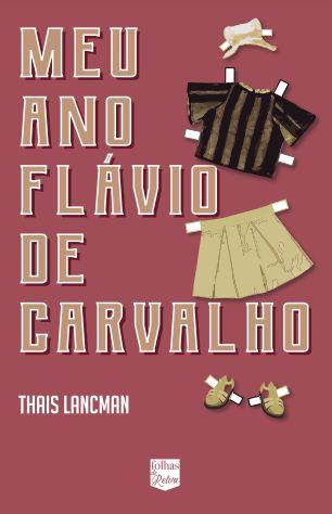 MEU ANO FLÁVIO DE CARVALHO *PRÉ-VENDA*