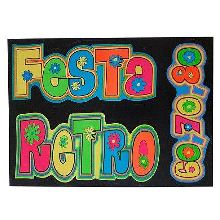 PLACA DECORATIVA LETREIRO FESTA RETRO ANOS 60 70 80 BRILHA NA LUZ NEGRA 50CMX70CM R.298
