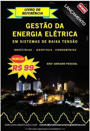 Livro Gestão da Energia Elétrica em Sistemas de Baixa Tensão