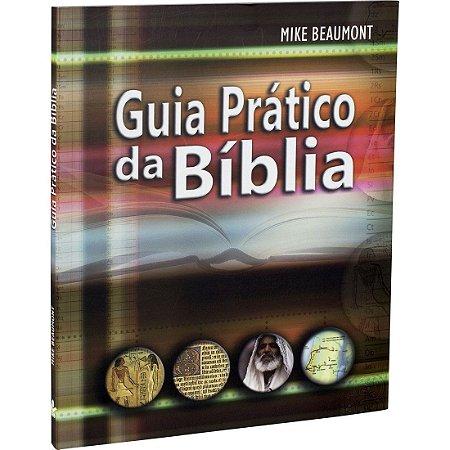 Livro Guia Prático da Bíblia - Mike Beaumont - Sbb