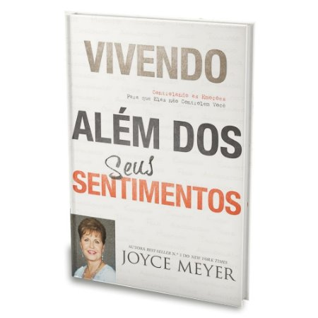 Livro Vivendo Além de Seus Sentimentos - Joyce Meyer