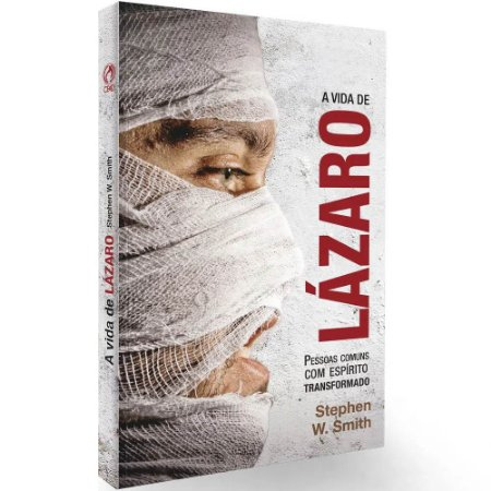 Livro A Vida de Lázaro - Stephen W. Smith - Cpad