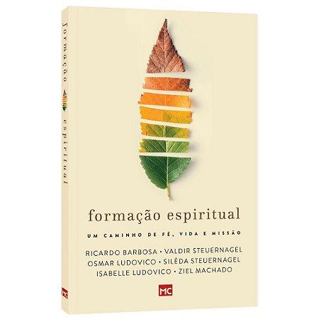 Livro Formação Espiritual Valdir Steuernagel - Mundo Cristão