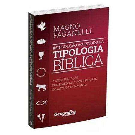 Livro Introdução ao estudo da tipologia Bíblica - Geografica