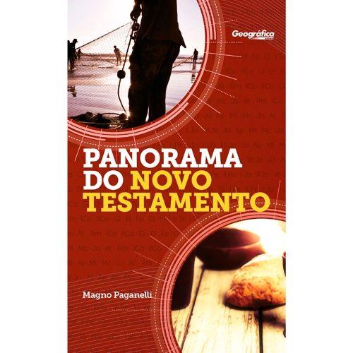 Livro Panorama do Novo Testamento - Magno Paganelli - Geografica
