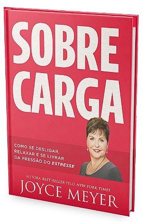 Livro Sobrecarga - Joyce Meyer - Bello Publicações