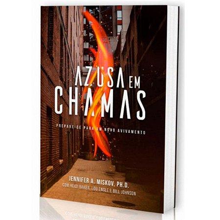Livro Azusa Em CHamas - Jennifer A. Miskov