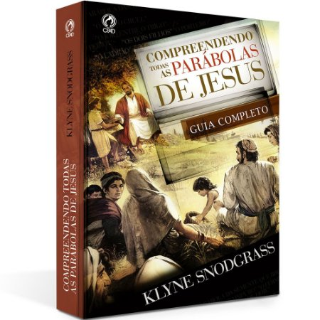 Livro Compreendendo Todas As Parábolas De Jesus - Cpad