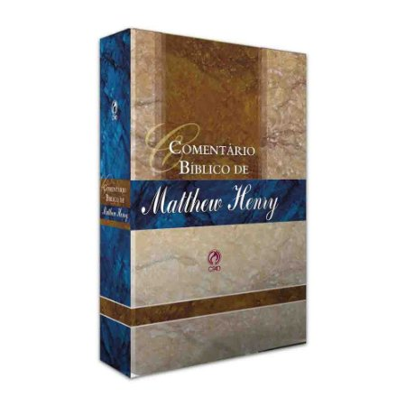 Comentário Bíblico Matthew Henry - Volume Único - Cpad