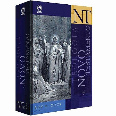 Teologia do Novo Testamento Roy B. Zuck - Cpad