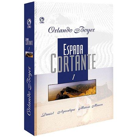 Livro Espada Cortante I - Orlando Boyer - Cpad
