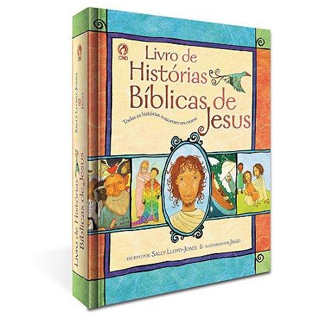 Livro Histórias Bíblicas de Jesus - Sally Lloyd-Jones - Cpad