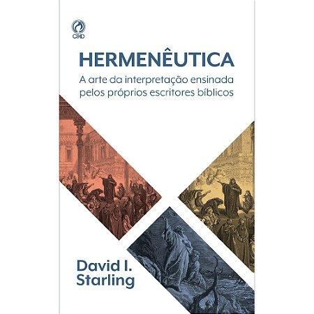 Hermenêutica - David I. Starling - Cpad