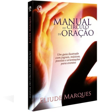 Manual Do Círculo de Oração - Eliude Marques - Cpad