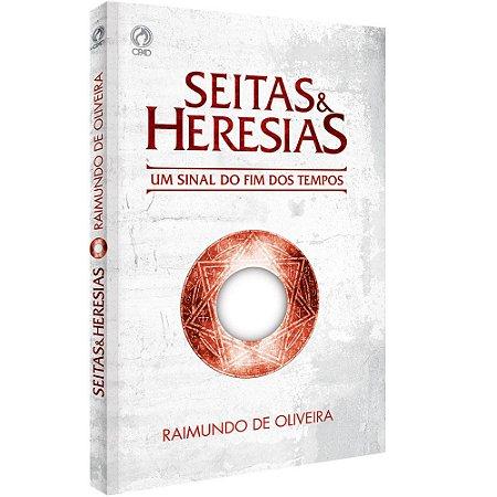 Seitas e Heresias - Raimundo de Oliveira - Cpad