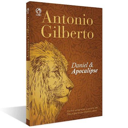 Daniel e Apocalipse - Antonio Gilberto - Cpad