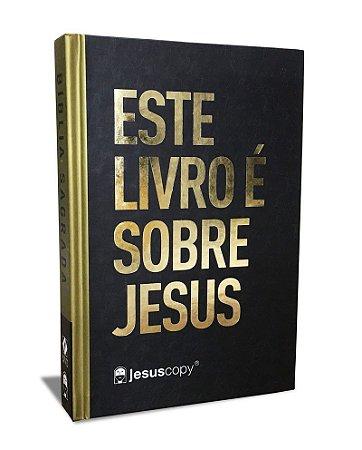 Bíblia Sagrada Este Livro É Sobre Jesus - NAA Letra Grande - JesusCopy