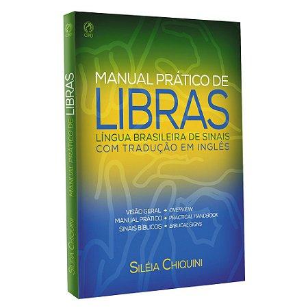 Manual Prático de Libras - Siléia Chiquini - Cpad