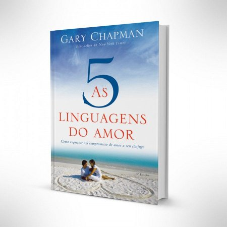 As Cinco Linguagens Do Amor - Gary Chapman - Mundo Cristão
