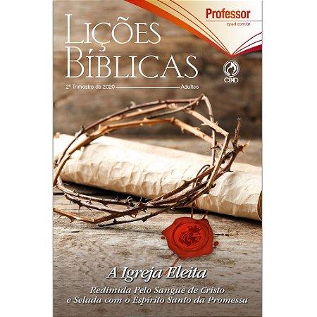 Revista Lições Bíblicas Adultos Professor 2º Trimestre 2020 Cpad