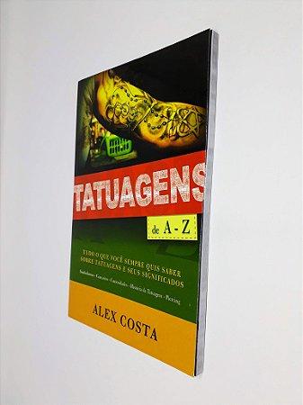 Tatuagens de A - Z - Alex Costa - AD Santos