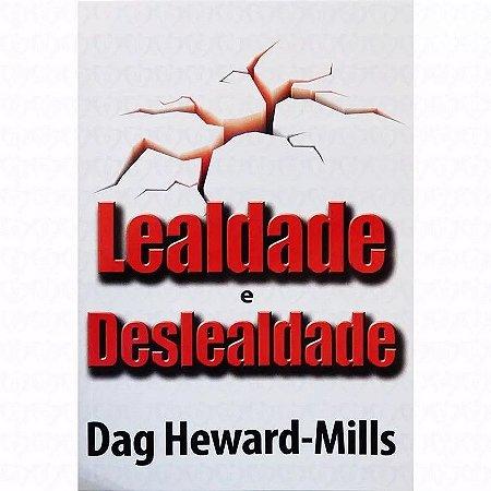 Kit 6 Livros Lealdade e Deslealdade - Dag Heward-Mills
