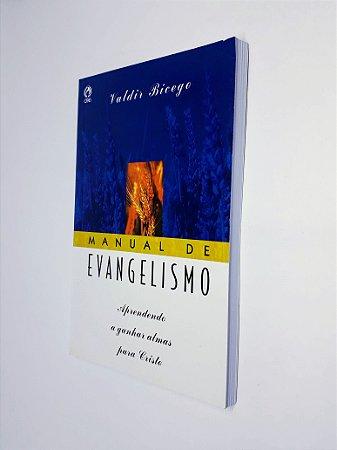 Livro Manual De Evangelismo - Valdir Bicego - CPAD