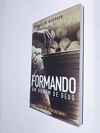 Livro Formando Um Homem De Deus - Alan Redpath - Cpad